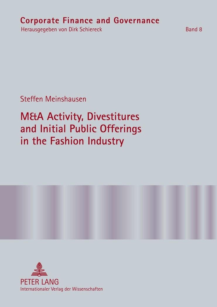 Abbildung von Meinshausen | M&A Activity, Divestitures and Initial Public Offerings in the Fashion Industry | 2012