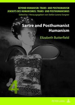 Abbildung von Butterfield | Sartre and Posthumanist Humanism | 2012 | 4