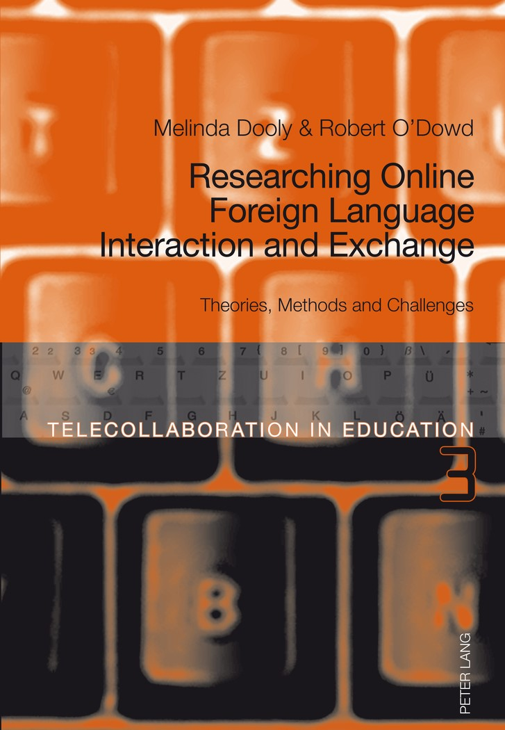 Abbildung von Dooly / O'Dowd | Researching Online Foreign Language Interaction and Exchange | 2012