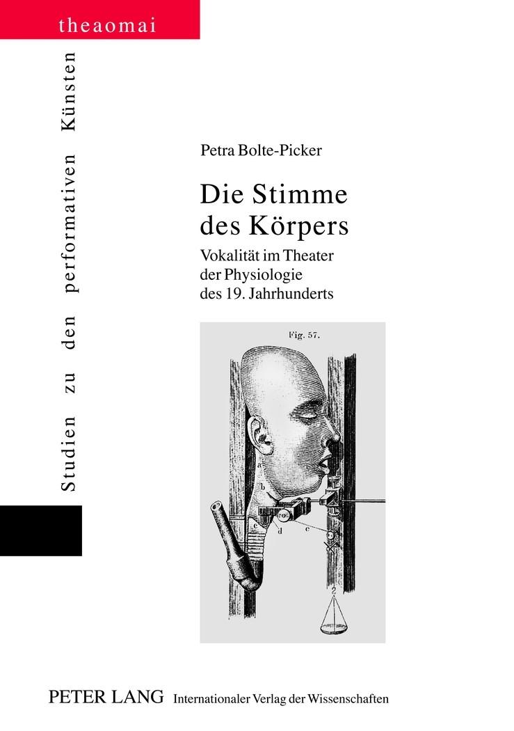 Abbildung von Bolte-Picker | Die Stimme des Körpers | 2012