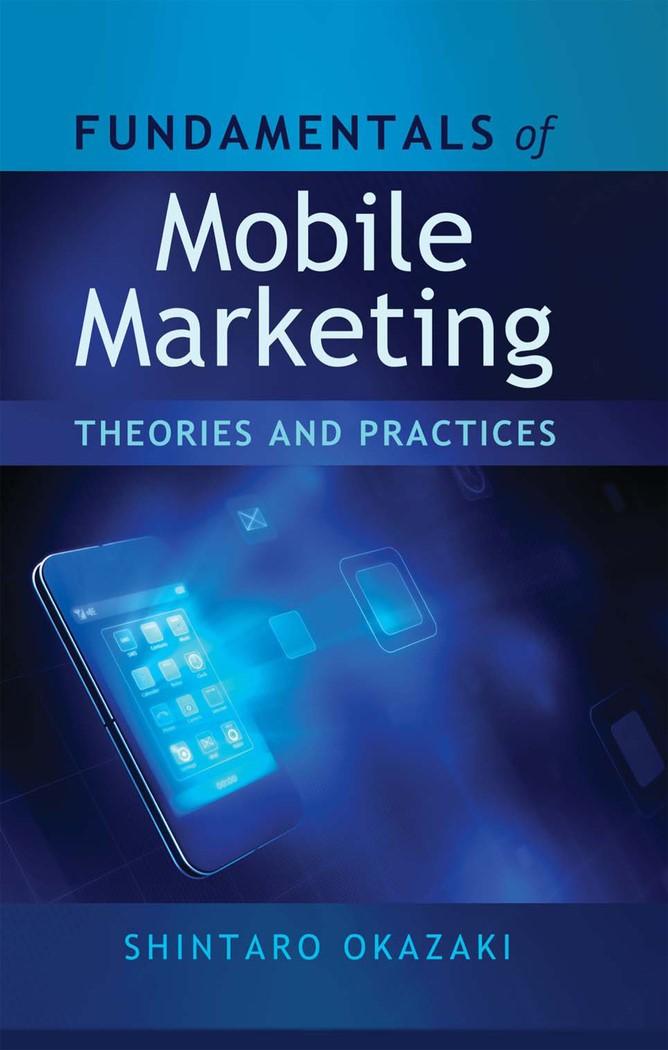 Abbildung von Okazaki   Fundamentals of Mobile Marketing   2012
