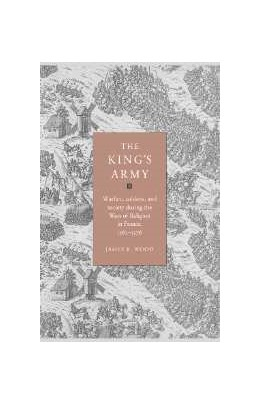 Abbildung von Wood | The King's Army | 1996 | Warfare, Soldiers and Society ...