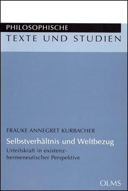 Abbildung von Kurbacher | Selbstverhältnis und Weltbezug | 2005 | Urteilskraft in existenz-herme... | 79