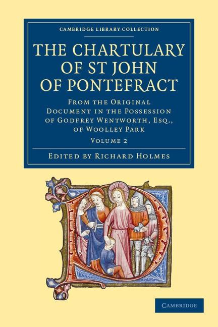 Abbildung von Holmes | The Chartulary of St John of Pontefract | 2013