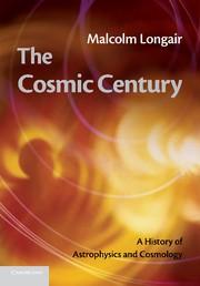 Abbildung von Longair | The Cosmic Century | 2013