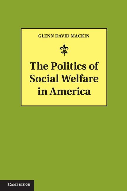 Abbildung von Mackin | The Politics of Social Welfare in America | 2013