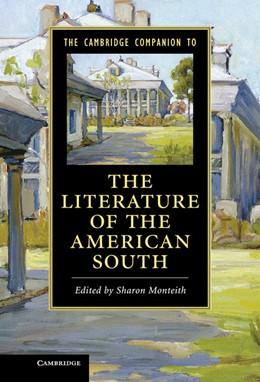Abbildung von Monteith | The Cambridge Companion to the Literature of the American South | 2013