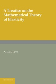Abbildung von Love | A Treatise on the Mathematical Theory of Elasticity | 2013
