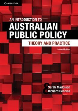 Abbildung von Maddison / Denniss | An Introduction to Australian Public Policy | 1. Auflage | 2013 | beck-shop.de