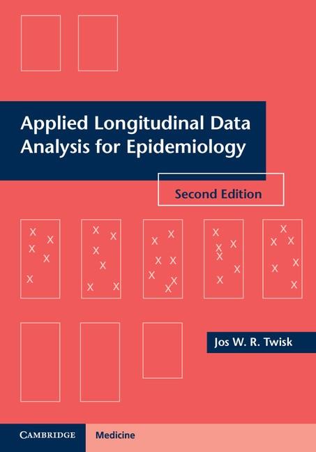 Abbildung von Twisk | Applied Longitudinal Data Analysis for Epidemiology | 2013