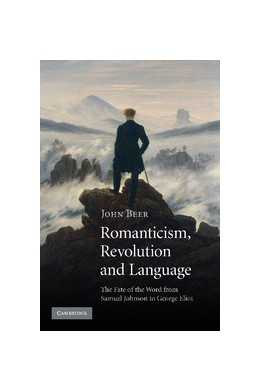 Abbildung von Beer | Romanticism, Revolution and Language | 2013 | The Fate of the Word from Samu...