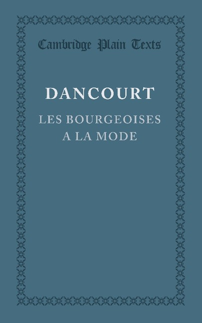 Abbildung von Dancourt | Les Bourgeoises a la Mode | 2013