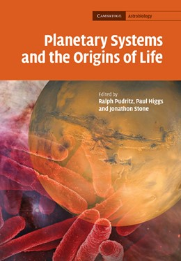 Abbildung von Pudritz / Higgs / Stone | Planetary Systems and the Origins of Life | 2013