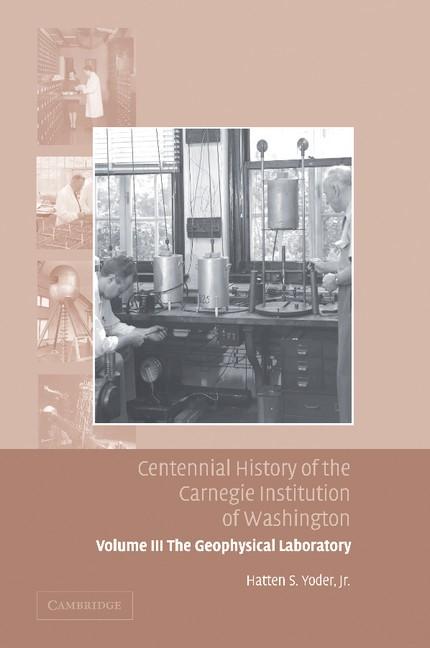 Abbildung von Yoder | Centennial History of the Carnegie Institution of Washington | 2013