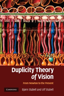 Abbildung von Stabell | Duplicity Theory of Vision | 2013 | From Newton to the Present