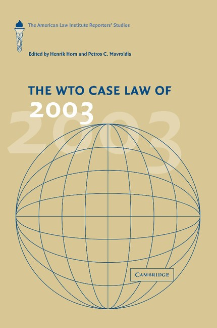 Abbildung von Horn / Mavroidis | The WTO Case Law of 2003 | 2013