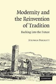 Abbildung von Prickett   Modernity and the Reinvention of Tradition   2013