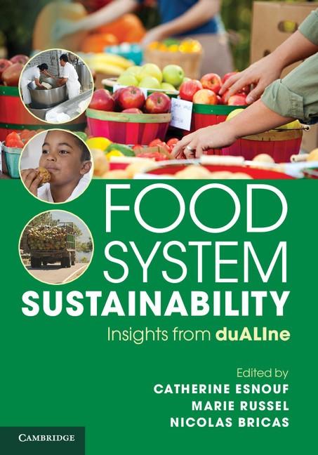 Abbildung von Esnouf / Russel / Bricas | Food System Sustainability | 2013