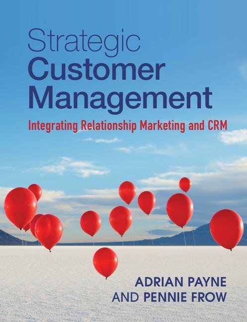 Abbildung von Payne / Frow   Strategic Customer Management   2013