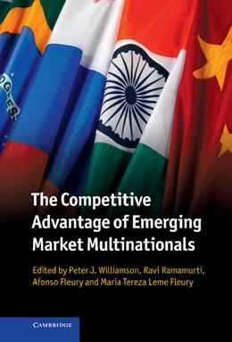 Abbildung von Williamson / Ramamurti / Fleury   The Competitive Advantage of Emerging Market Multinationals   2013