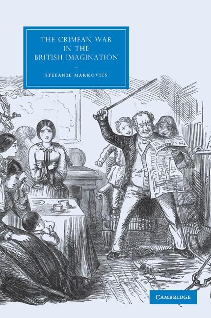 Abbildung von Markovits   The Crimean War in the British Imagination   2013