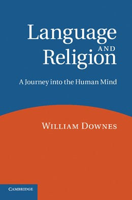 Abbildung von Downes | Language and Religion | 2013 | A Journey into the Human Mind