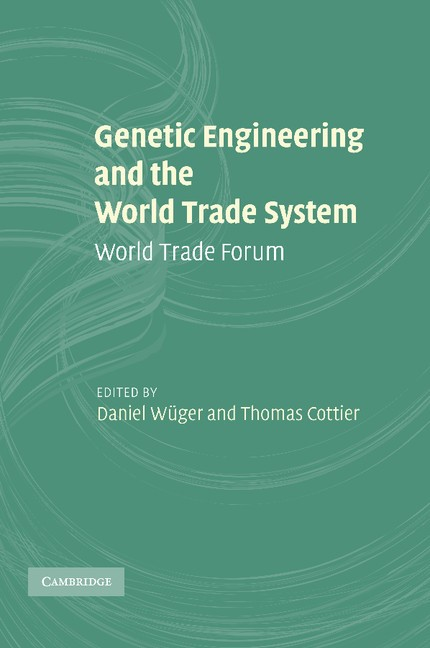 Abbildung von Wüger / Cottier | Genetic Engineering and the World Trade System | 2013