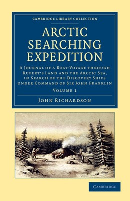 Abbildung von Richardson | Arctic Searching Expedition | 2013 | A Journal of a Boat-Voyage thr...