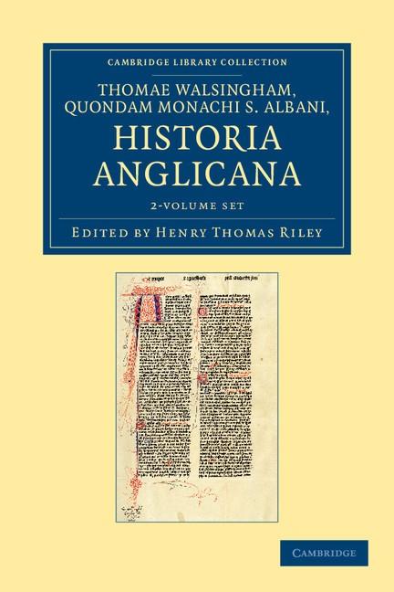 Abbildung von Riley / Walsingham | Thomae Walsingham, quondam monachi S. Albani, Historia Anglicana 2 Volume Set | 2012