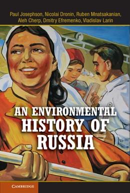 Abbildung von Josephson / Cherp / Mnatsakanian | An Environmental History of Russia | 2013