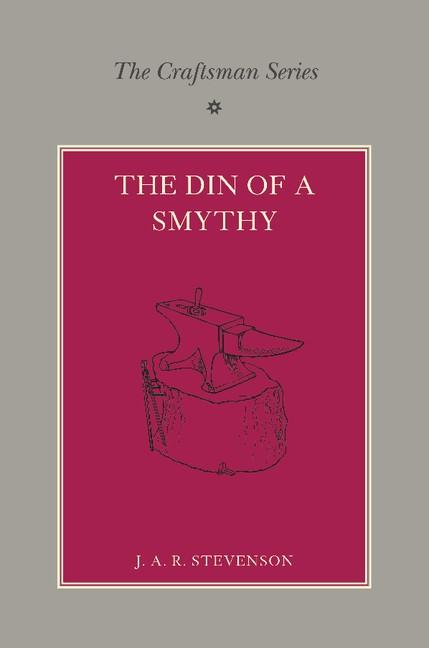 Abbildung von Stevenson / Collins   The Craftsman Series: The Din of a Smithy   2013