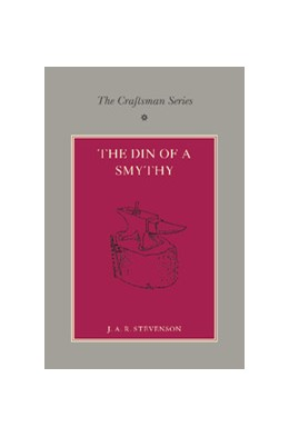 Abbildung von Stevenson / Collins | The Craftsman Series: The Din of a Smithy | 2013