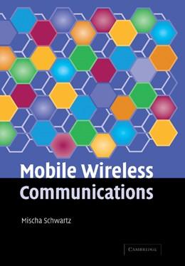 Abbildung von Schwartz | Mobile Wireless Communications | 2013