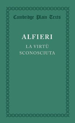 Abbildung von Alfieri | La Virtu Sconosciuta | 2013