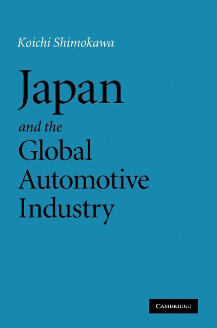 Abbildung von Shimokawa   Japan and the Global Automotive Industry   2013