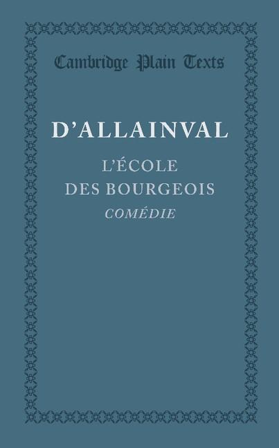 Abbildung von d'Allainval | L'Ecole des Bourgeois | 2013