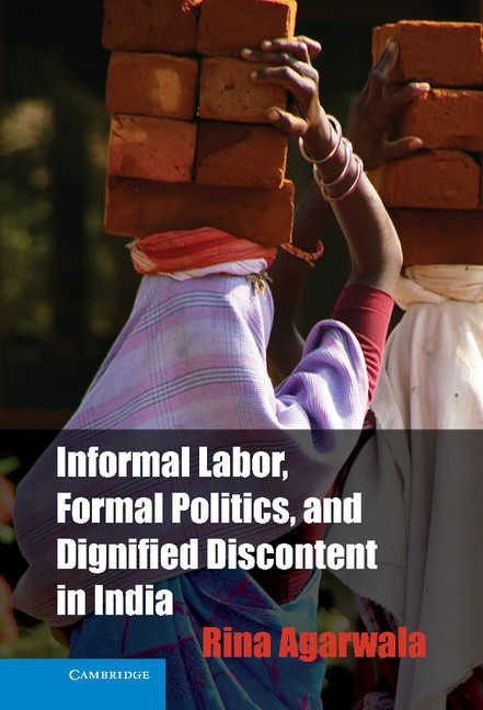 Abbildung von Agarwala | Informal Labor, Formal Politics, and Dignified Discontent in India | 2013