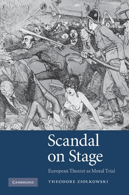 Abbildung von Ziolkowski | Scandal on Stage | 2013 | European Theater as Moral Tria...