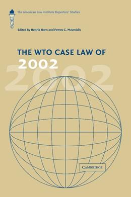 Abbildung von Horn / Mavroidis   The WTO Case Law of 2002   2013   The American Law Institute Rep...
