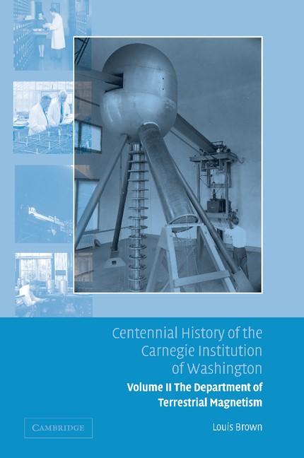 Abbildung von Brown   Centennial History of the Carnegie Institution of Washington   2013