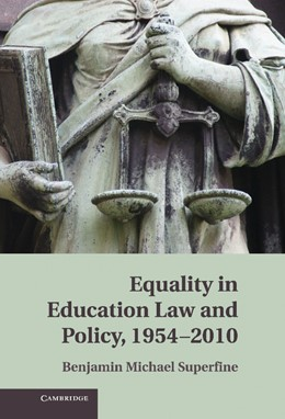 Abbildung von Superfine | Equality in Education Law and Policy, 1954-2010 | 2013
