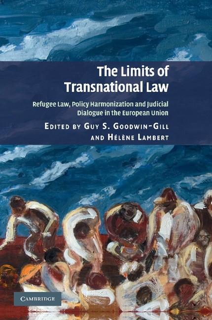 Abbildung von Goodwin-Gill / Lambert | The Limits of Transnational Law | 2013