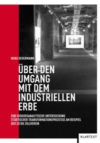 Über den Umgang mit dem industriellen Erbe   Oevermann, 2012   Buch (Cover)