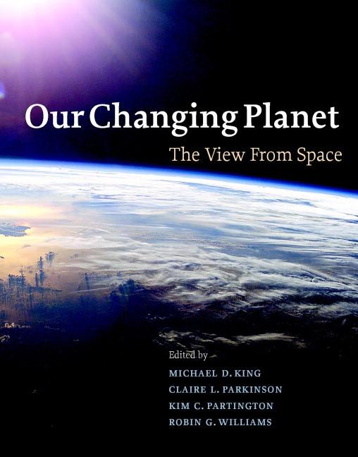 Abbildung von King / Parkinson / Partington / Williams | Our Changing Planet | 2007