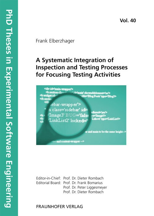 Abbildung von / Rombach / Liggesmeyer / Bomarius | A Systematic Integration of Inspection and Testing Processes for Focusing Testing Activities | 2012