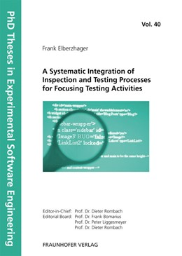 Abbildung von / Rombach / Liggesmeyer / Bomarius   A Systematic Integration of Inspection and Testing Processes for Focusing Testing Activities   2012   40