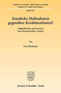 Abbildung von Merbecks   Staatliche Maßnahmen gegenüber Kreditinstituten?   1. Auflage 2012   2012   Möglichkeiten und Grenzen eine...   187