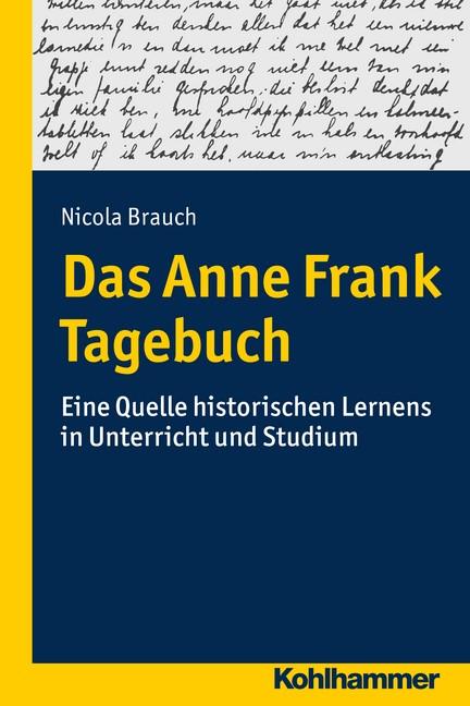 Das Anne Frank Tagebuch | Brauch, 2016 | Buch (Cover)