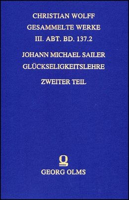 Abbildung von Sailer   Glückseligkeitslehre   Reprint: Hildesheim 2012   2013   aus Vernunftgründen, mit Rücks...   137