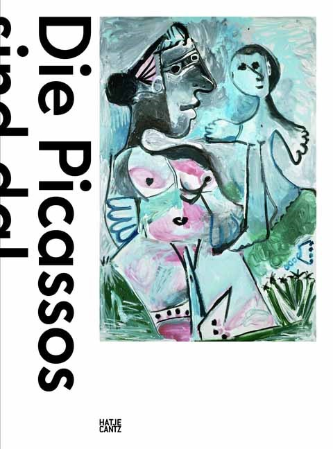 Die Picassos sind da! | / Haldemann, 2013 | Buch (Cover)